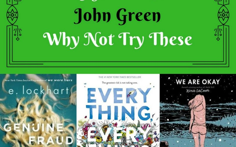 If You Like John Green Why Not Try These