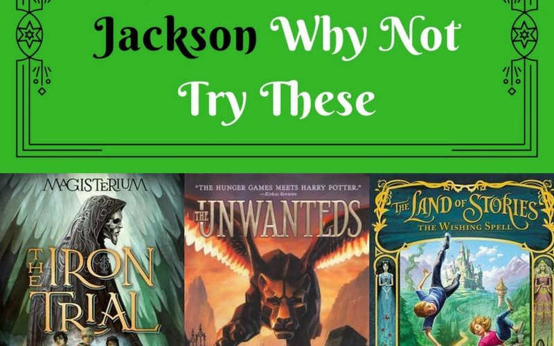 If You Like Percy Jackson Why Not Try..
