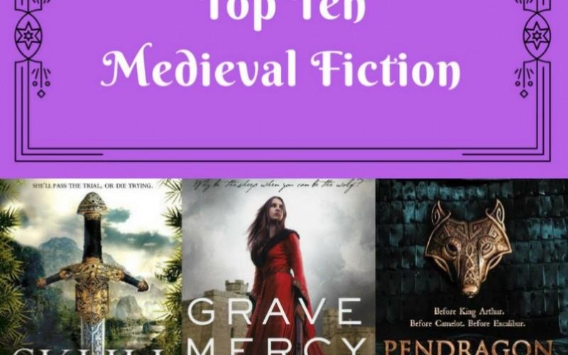 Top Ten: Medieval Fiction