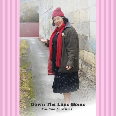 Down the Lane Home by Pauline Thwaites