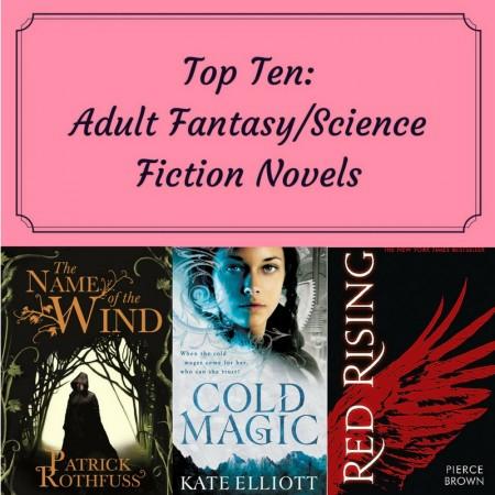 Top Ten: Adult Fantasy/Science Fiction Novels