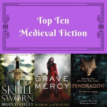 Top Ten: Medieval Fiction