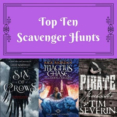 Top Ten: Scavenger Hunts