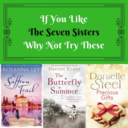 If You Like The Seven Sisters Why Not Try These