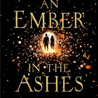 Riveting Read: An Ember in the Ashes