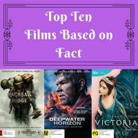 Top Ten: Films Based on Fact