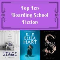 Top Ten: Boarding School Fiction