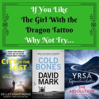 If You Like The Girl With the Dragon Tatto Why Not Try