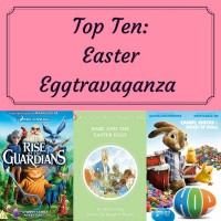 Top Ten: Easter Eggtravaganza