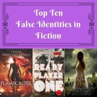Top Ten: False Identities