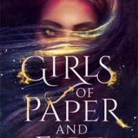 Riveting Read: Girls of Paper and Fire