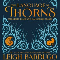Riveting Reads: The Language of Thorns