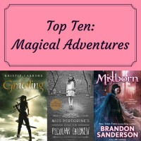 Top Ten: Magical Adventures