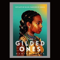 Riveting Read The Gilded Ones by Namina Forna