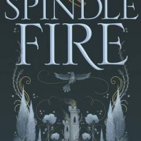 Riveting Read: Spindle Fire