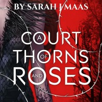 Riveting Read: A Court of Thorns and Roses