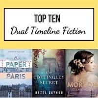 Top Ten Dual Timeline Fiction