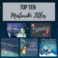 Top Ten Matariki Titiles 2021